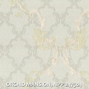 ORCHID MANSION, NPP 247504