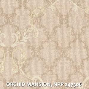 ORCHID MANSION, NPP 247506