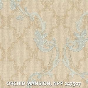 ORCHID MANSION, NPP 247507