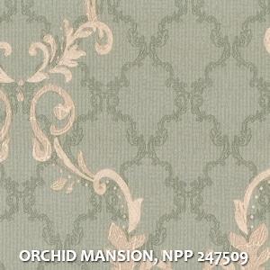 ORCHID MANSION, NPP 247509