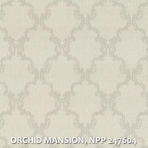 ORCHID MANSION, NPP 247604