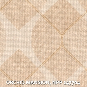 ORCHID MANSION, NPP 247704