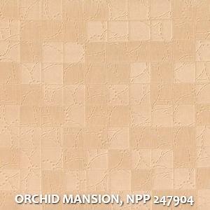 ORCHID MANSION, NPP 247904