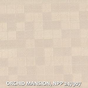 ORCHID MANSION, NPP 247907